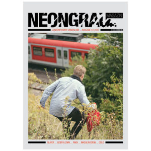 Neongrau Issue 5_Slayer_Geier_Zwik_Inksulin Crew_Graffiti_01